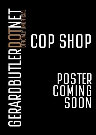 Cop Shop - Poster Coming Soon